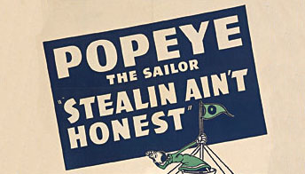Popeye in &#8220;Stealin&#8217; Ain&#8217;t Honest&#8221;