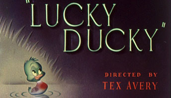 "Tex Avery's ""Lucky Ducky"" (1948)"