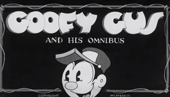 """Goofy Gus and his Omnibus"" (1934)"