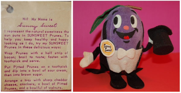 The stuffed toy, and tag, of Sunny Sweet the Prune that was created by the R. Dakin & Co. Toy Company.  These two images come from the Allee Willis Museum of Kitsch.