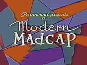 modern_madcap