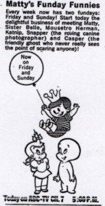 This ad from the LA Times (10/2/60) reflects the now twice-a-week telecasts of Matty's Funday Funnies.