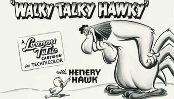 "Robert McKimson's ""Walky Talky Hawky"" (1946)"