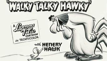 "Robert McKimson's ""Walky Talky Hawky"" (1946)"