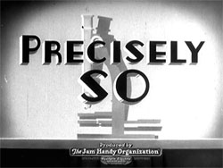 prescisely-so