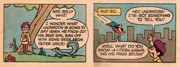 Two panels rom Underdog #23 (Feb. 1979) - thanks to Alfons Moline