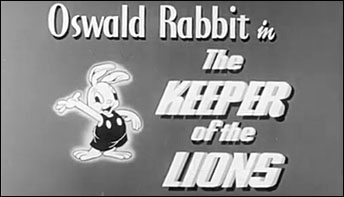"Oswald Rabbit in ""The Keeper of the Lions"" (1937)"