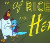 "Robert McKimson's ""Of Rice and Hen"" (1953)"