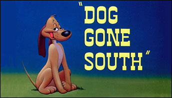 """Dog Gone South"" (1950)"