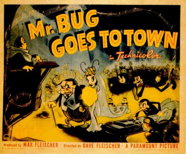 "Mr. Bug"" and ""Hoppity"" Go To Town -"