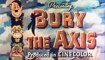 Behind the Scenes of Lou Bunin's 'Bury the Axis' (1943)