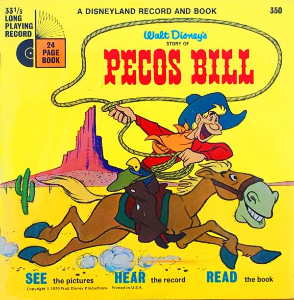 Walt Disney S Pecos Bill On Records