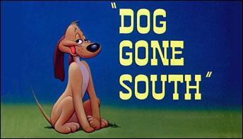 """Dog Gone South"" (1950)"