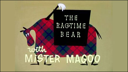 "UPA's ""The Ragtime Bear"""