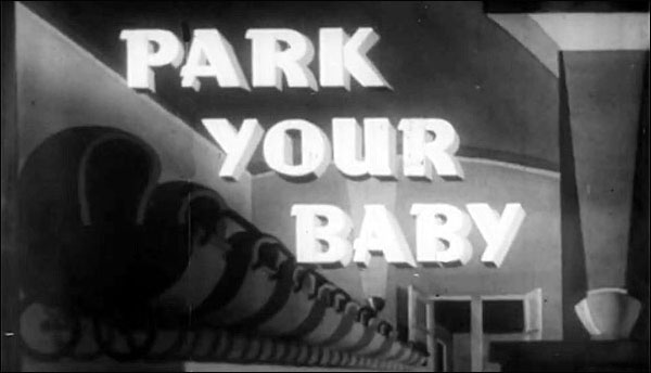 """Scrappy is not good with babies: """"Park your Baby"""" (1939)."""